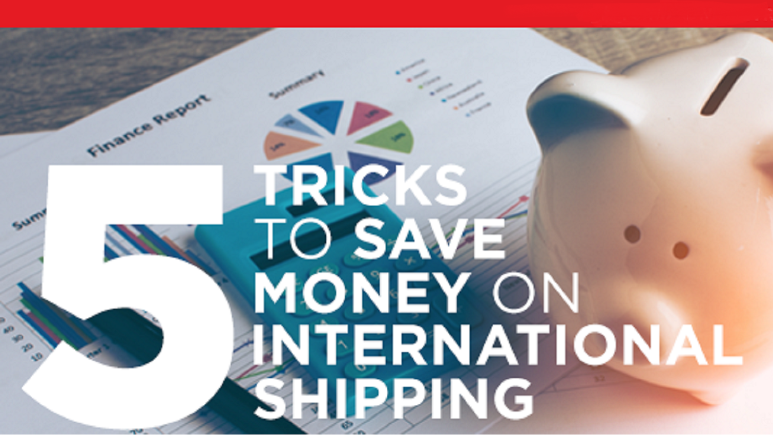 Best tips to save money on international shipping